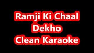 Ramji Ki Chaal Karaoke    Ram Leela    Depeka and Ranveer