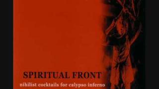 Spiritual Front - Cocktail No 1,2,3, Out. S-F Nihilist Theme