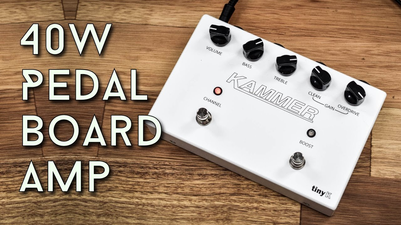 Kammer Tinyk A Full Amp For Your Pedal Board