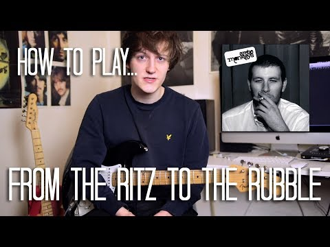 How To Play From The Ritz To The Rubble - Arctic Monkeys Guitar Lesson w/Tabs