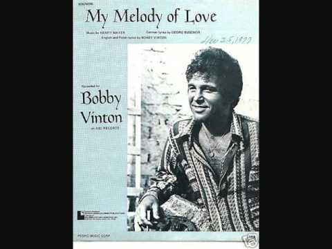 Bobby Vinton - My Melody Of Love (1974)