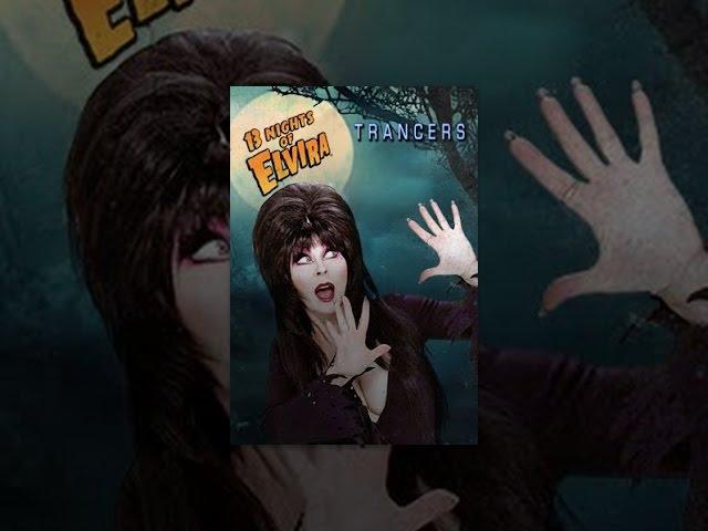 13 Nights of Elvira: Trancers