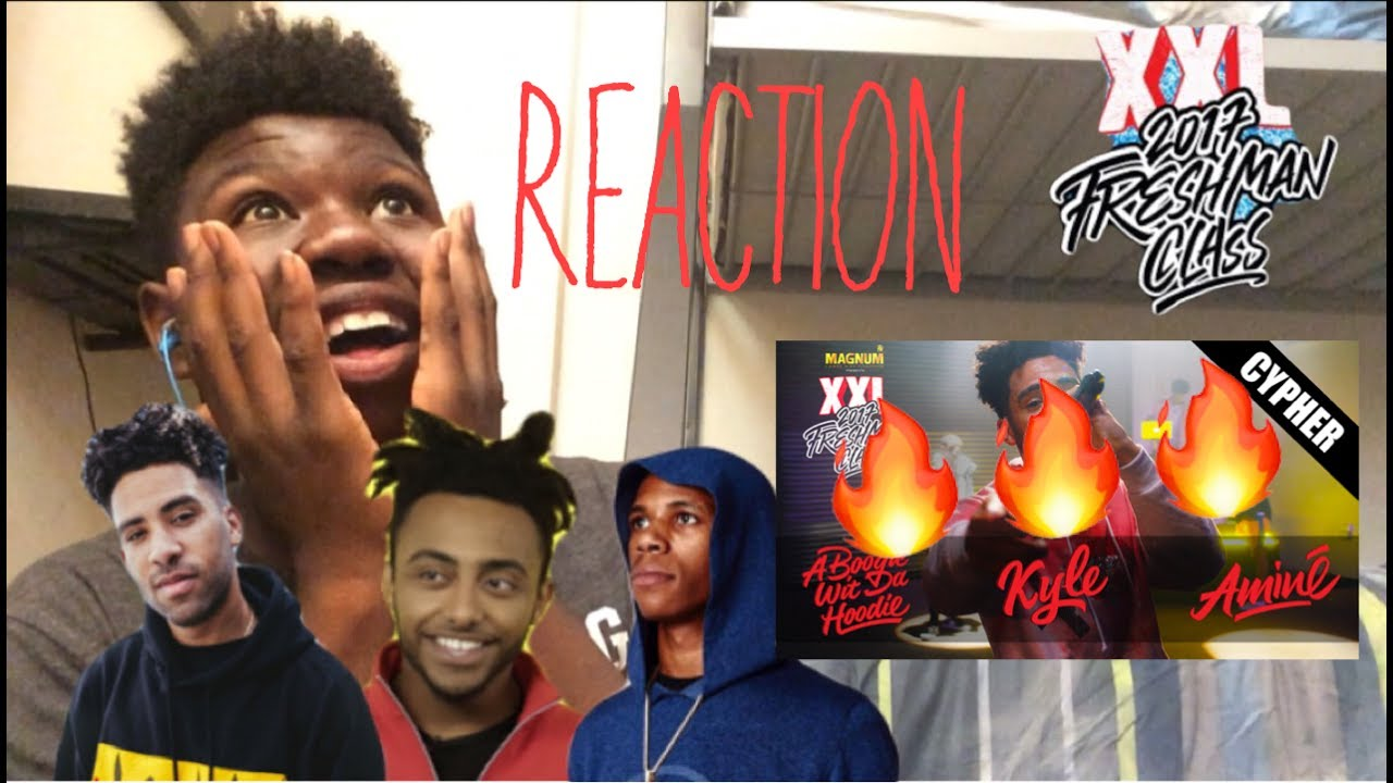 Kyle A Boogie Wit Da Hoodie And Amines Xxl Freshman Cypher Reaction They Went In