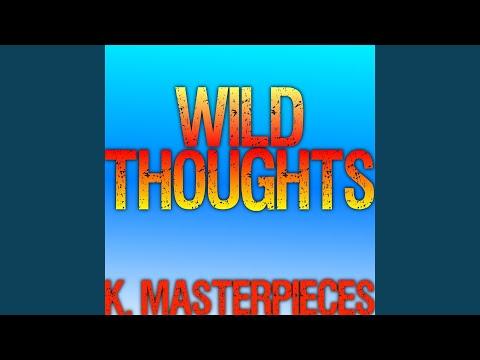 Wild Thoughts (Originally Performed by DJ Khaled, Rihanna & Bryson Tiller) (Karaoke Instrumental)