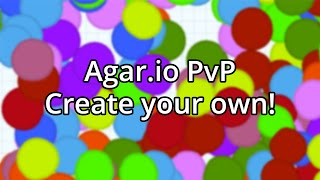 Agar.io - Create PvP [With Download Links and Fixes]