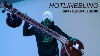 Hotline Bling - Indian Classical Version - Mahesh Raghvan