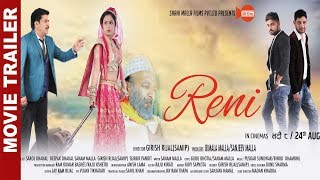 "New Nepali Movie - ""Reni"" Official Trailer    Saroj Khanal, Deepak Dhakal, Sanam Malla"