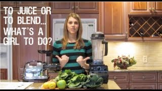Juicing vs. Blending with Nutritionist Amanda Hayes