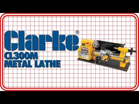 Clarke CL300M Metal Lathe
