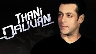 Salman Khan To Star In Hindi Remake Of THANI ORUVAN