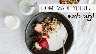 HOW TO MAKE HOMEMADE YOGURT | healthy yogurt from scratch