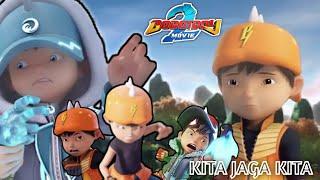 BoBoiBoy Movie 2 -  KITA JAGA KITA