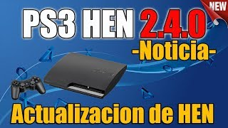 PS3 HEN 2.4.0 Actualizacion - NOTICIA PS3
