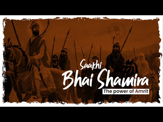 Power of Amrit | Saakhi Bhai Shamira | Sikh Story | History | Dhansikhi