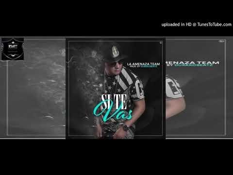 Nova La Amenaza - Si Te Vas - Audio Official  Descargar