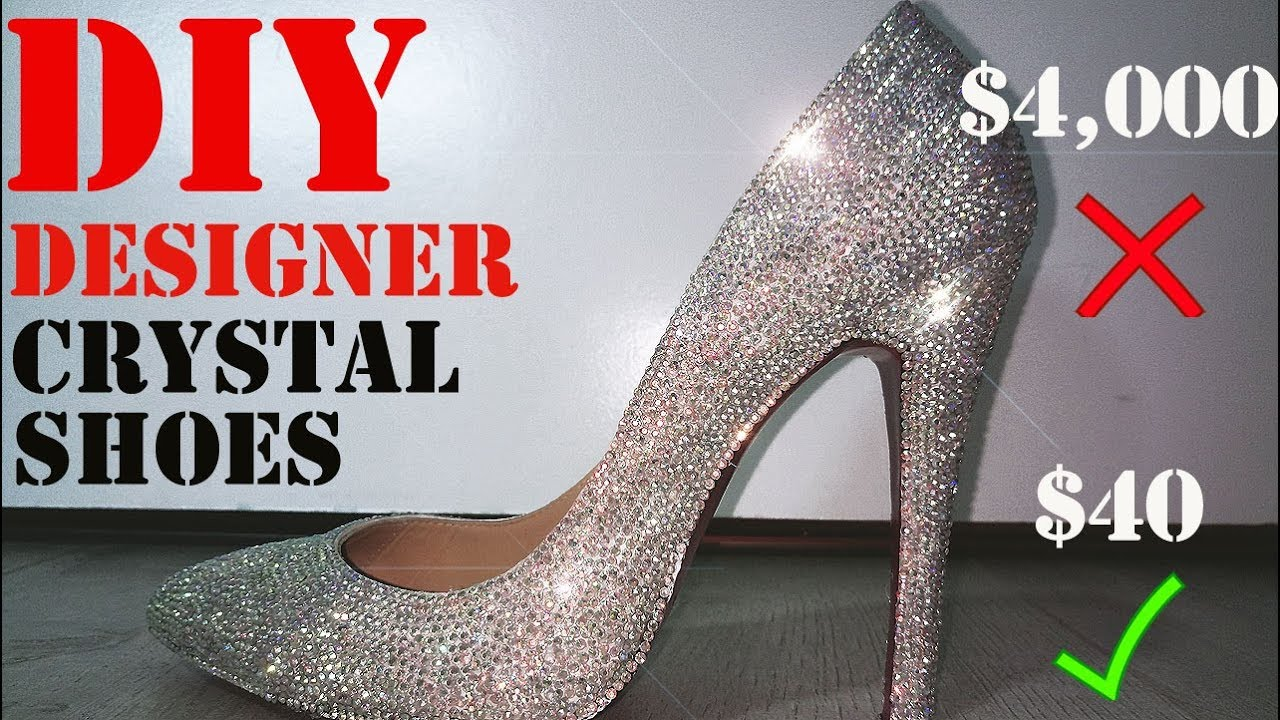 91a4813fdfcf DIY Designer Swarovski Crystal Shoes!! - YouTube