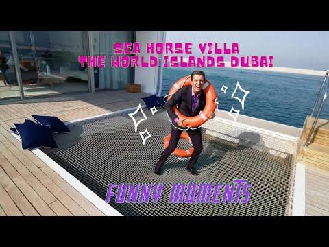 Funny moments from Seahorse Villa The World Islands in Dubai