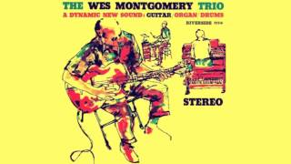 Wes Montgomery Trio - The End Of A Love Affair