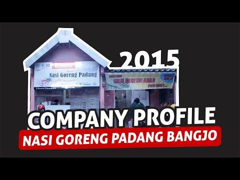 COMPANY PROFILE NASI GORENG PADANG BANGJO