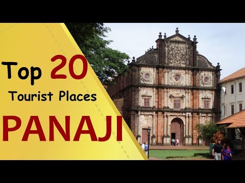 """PANAJI"" Top 20 Tourist Places 