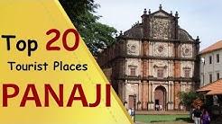"""PANAJI"" Top 20 Tourist Places | Panaji Tourism"
