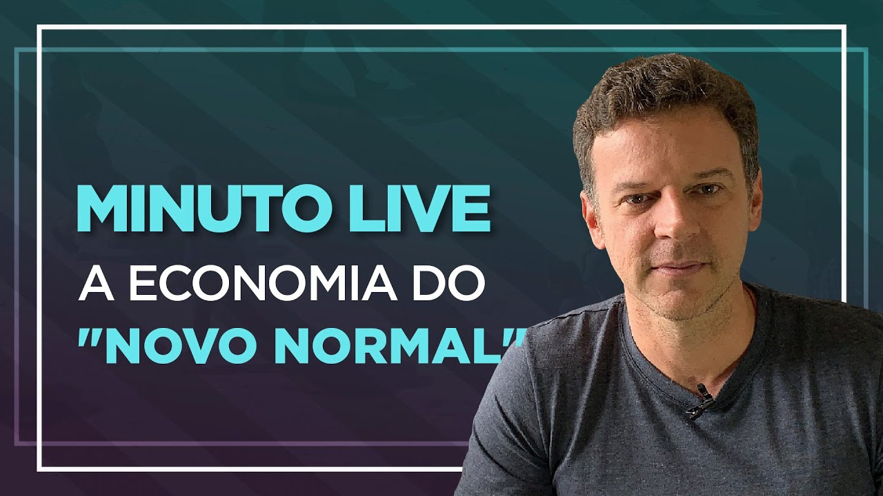 """A economia do """"novo normal"""" - Minuto Live"""