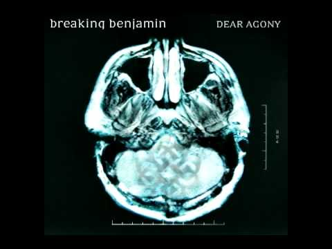 Dear agony---Breaking Benjamin(FULL album DL in description)