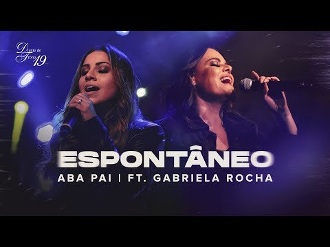 Aba Pai Part Gabriela Rocha Diante Do Trono Letra Da Musica
