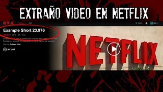 El extraño video en NETFLIX