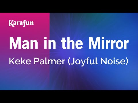 Karaoke Man In The Mirror - Keke Palmer *