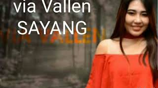 Video Via Vallen  SAYANG mp3 download MP3, 3GP, MP4, WEBM, AVI, FLV April 2018