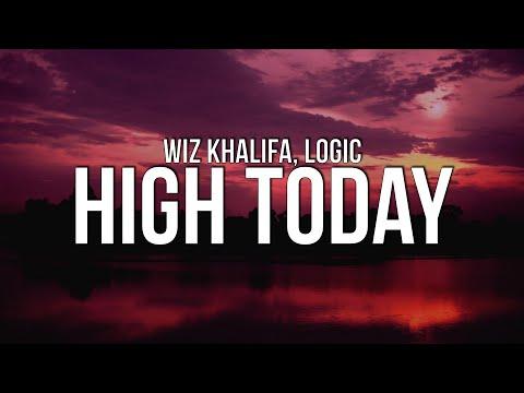 Wiz Khalifa - High Today (Lyrics) ft. Logic
