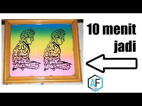 Cara Membuat Kaligrafi di Kaca dengan mudah dan keren