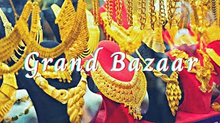 Grand Bazaar Istanbul   Gold, Carpet and Replica Shops in 2020