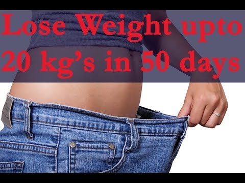How to Lose Weight Fast at Home – Upto 20 kg's in 50 Days