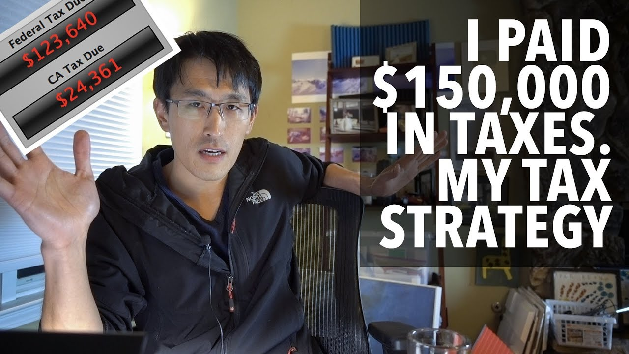 Paid $150,000 in taxes 2019 - Tax strategies & tips in tech