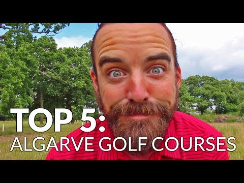 Top 5 Algarve Golf Courses with Mark Crossfield Highlights - Out Of Bounds with YGT Rory