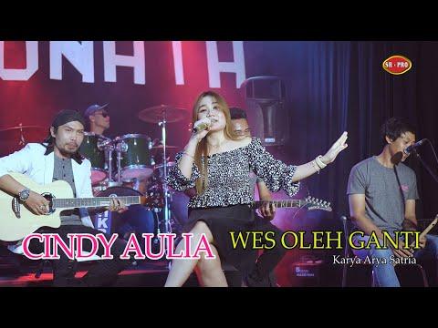 Cindy Aulia - Wes Oleh Ganti [OFFICIAL]