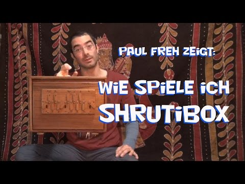 Wie spiele ich Shrutibox - Paul Freh