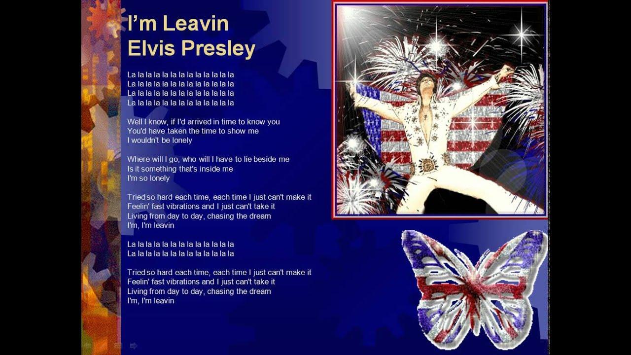 Elvis i m leaving