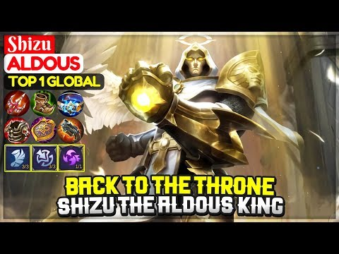 Back To The Throne, Shizu The Aldous King [ Top 1 Global Aldous ] Shizu - Mobile Legends
