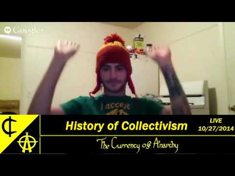 The Currency of Anarchy - History of Collectivism