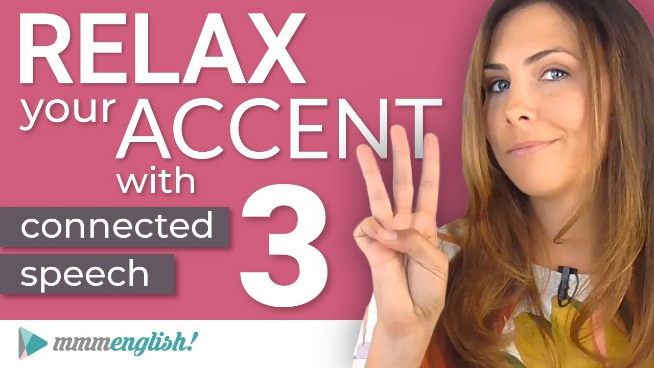 How to RELAX your ACCENT   Part 3   Vowel Linking in English