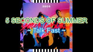 5sos - Talk Fast Instrumental Karaoke with backing vocals (Album: Youngblood)