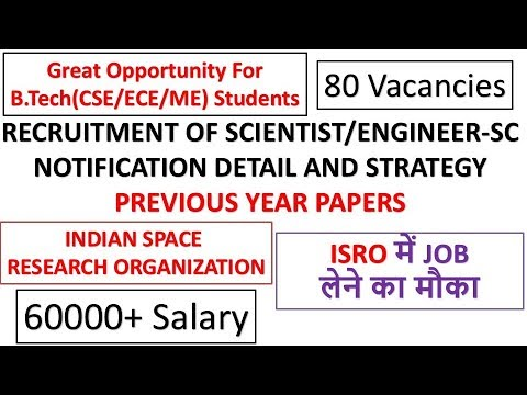 ISRO Recruitment For Scientist/Engineer-SC 2017 Detail,Previous Year Paper and Strategy