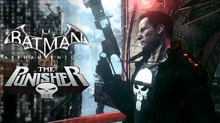 Batman Arkham Knight: The Punisher