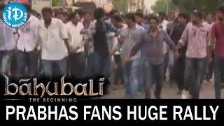 bahubali movie prabhas fans huge rally at bhimavaram