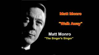 Matt Monro - 'WalkAway'  (with lyrics)