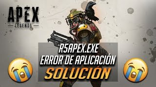 Apex Legends r5apex.exe - Error de Aplicación [4 Soluciones]