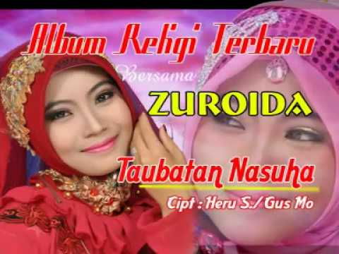 Zuroida - Taubatan Nasuha [OFFICIAL]